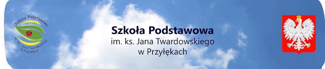 Szkoła Podstawowa im. ks. Jana Twardowskiego w Przyłękach